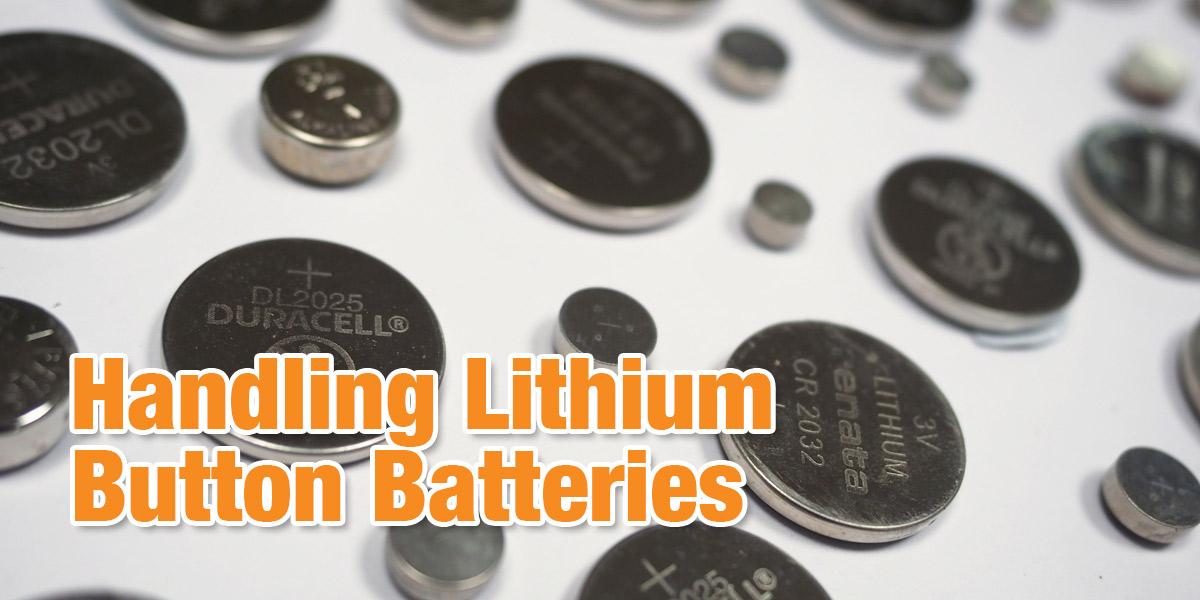 Handling Lithium Button Batteries